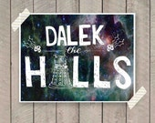 Dalek the Halls Doctor Who Christmas Card A2 Printable , doctor who, dalek, galaxy, nerd card, whovian, a2 printable, christmas printable