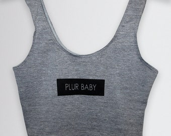 PLUR BABY Crop Top - gray