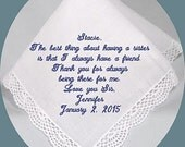 Sister of the  Bride  Heirloom Embroidered, Personalized Hanky, Gift, Handkerchief Sister Gift