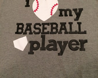 I love my baseball player tshirt