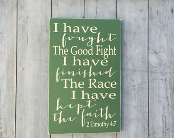 2 Timothy 4:7 - Bible Verse Wall Art - Rustic - Wood Signs - Scripture Wall Art - 2 Timothy 4 7 - The Good Fight - Wooden Sign - runner