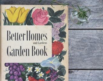 Vintage Better Homes and Garden Garden Book - Vintage Gardening - Vintage 1950's Garden Book - Vintage Outdoors - Vintage Books - Flowers