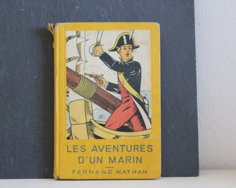 SALE 50 OFF Vintage Book Les Aventures d'un Marin 1947 Fernand Nathan Hardcover French Book