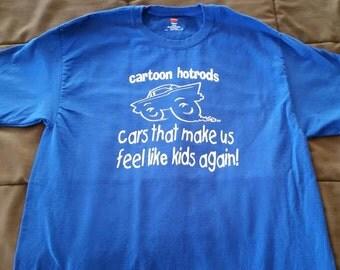 Hotrod Cartoon T-shirt Cars that make us feel like kids again