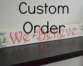 Custom Order 1 for Laurie