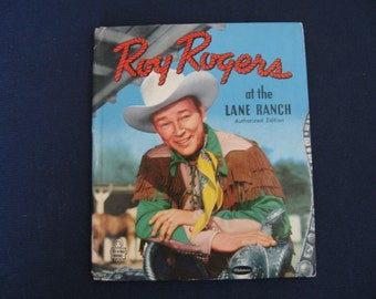 Vintage Roy Rogers at the Lane Ranch Authorized Edition