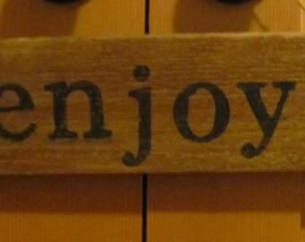 Enjoy Rustic Sign