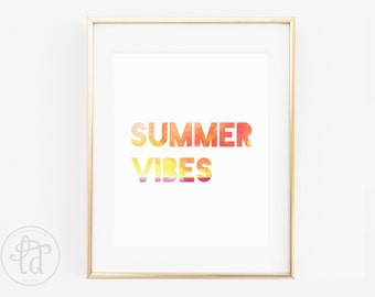 Summer Vibes Print - 8 x 10 - INSTANT DOWNLOAD