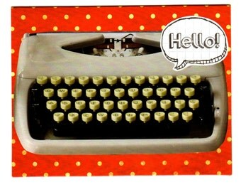 Hello! Greeting Card (Typewriter) - Keeping in Touch, Just Because, Thinking of You, Housewarming, New Home, Special Occasion