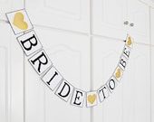 FREE SHIPPING, Bride To Be banner, Bridal shower banner, Engagement party decoration, Wedding sign, Photo prop, Bachelorette party, Gold
