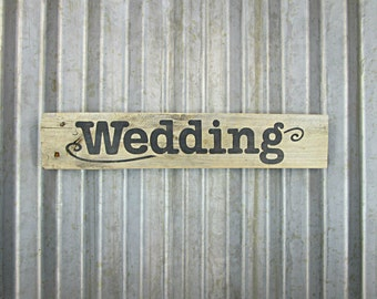 Wedding Sign in Sepia Brown -  Rustic Wooden Hand Painted Door or Wall Sign