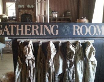 Gathering Room Primitive sign