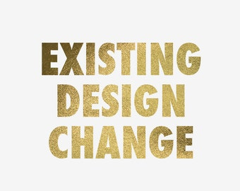Existing Design Change