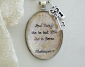 Shakespeare quote jewellery, 'And though she be but little', inspirational quote