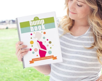 The Bump Book - a 9 Month Pregnancy Journal