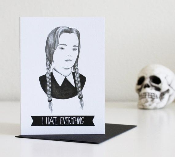 Wednesday Addams I Hate Everything