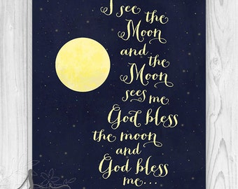 Nursery Art - I See The Moon - Bless Me - God Bless Me - Night - Moon - Stars - home decor - Wall ART PRINT
