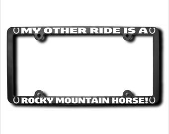 My Other Ride Rocky Mountain Horse License Plate Frame USA (T)