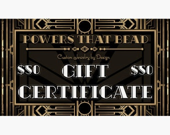 50 DOLLAR GIFT CERTIFICATE - PowersThatBead