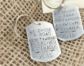 Surrogate Keychain, hand stamped, we chose a road less traveled to deliver a miracle, gift, delivery