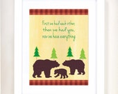 """8x10 or 11x14 """"First we had each other, then we had you, now we have everything"""" Bear Nursery Art Print"""