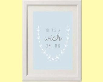 "8x10 or 11x14 Nursery Art Print ""You Are A Wish Come True"" | Children's Room Decor"