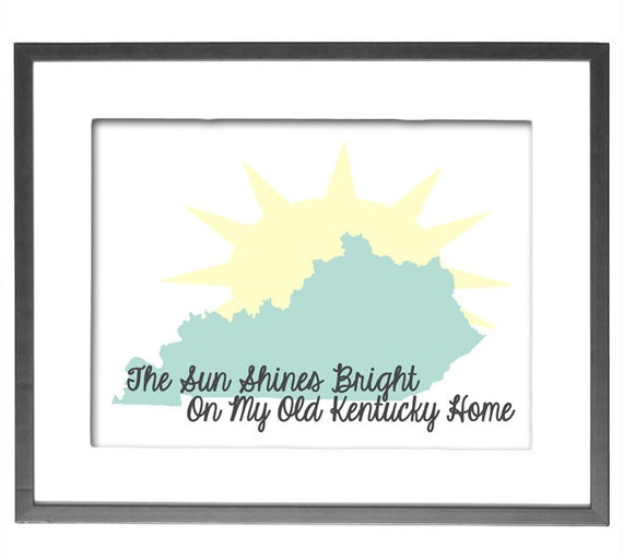 "INSTANT DOWNLOAD - The Sun Shines Bright on My Old Kentucky Home - 8""x10"" Printable Art"