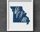 Missouri Art Print -- Hand Lettered Missouri Map Art  -- Show Me State Missouri Typography Print, Missouri Gift