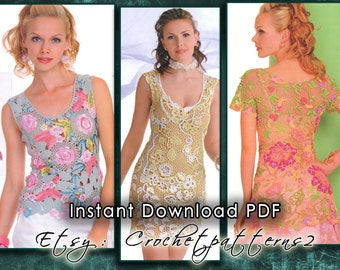 Instant Download PDF ebook - crochet patterns. Women's crochet dresses, blouses, tops, tunics, irish lace, bruges lace JM#556