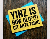Pittsburgh Yinzer Birthday Card