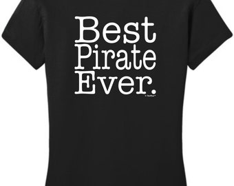 Best Pirate Ever Junior's T-Shirt DT6001 - WOC-244