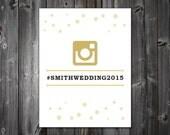 DIY Printable PDF 8x10 - Instagram Sign, Gold, Customize Colors