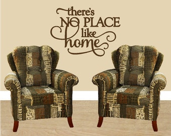 There's No Place Like Home - Vinyl Wall Art, Vinyl Decal Home Decor, Vinyl Quote