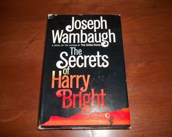 The Secrets of Harry Bright / Joseph Wambaugh / 1985 Novel / Hardcover with Dust Jacket