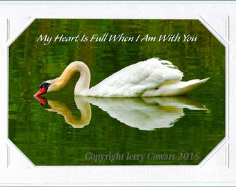 My Heart is Full when I am with You Valentine Greeting Card with Frame-able Fine Art Photo Included