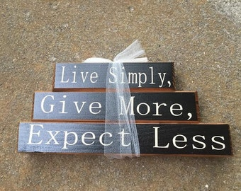 SB3 Live Simply, Give More, Expect Less  Stacking Block