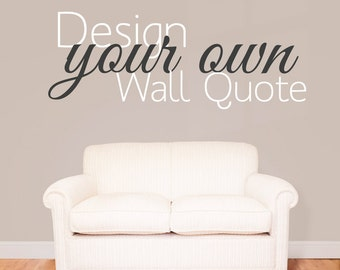 Large Custom Wall Decal Create Your Own Wall Sticker Vinyl