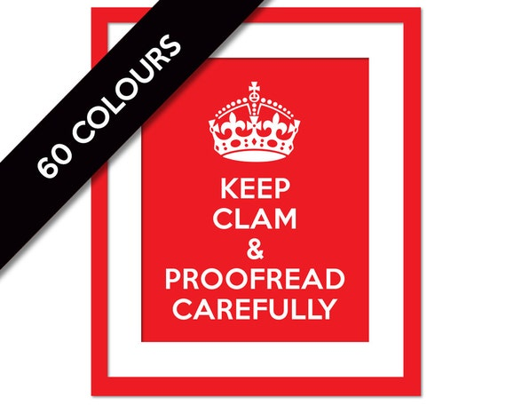 Keep Clam & Proofread Carefully - Funny Art Print - Punctuation Typography Poster - Keep Calm Art Print - Gift for Editor - Gift for Writer