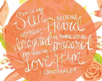 1 Corinthians 2:9 - No Eye Has Seen, No Ear Has Heard Print