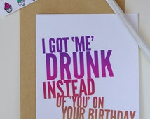 Funny Happy Birthday card/ Humor Birthday card/ Adult birthday/ Mature Birthday/ Humor cards/ Birthday Get drunk/ Flirty birthday card