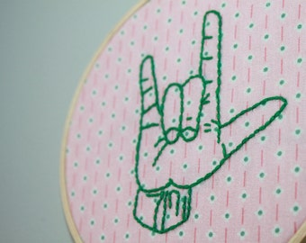 """I love you American Sign Language embroidery hoop art/ ASL Hand embroidered hoop/ 5"""" wooden hoop/ Wedding anniversary gift"""