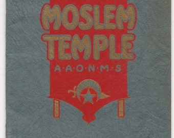 Scarce and rare Moslem Temple A A O N M S Souvenir Itinerary from the Pilgrimage of Moslem Temple Detroit to Los Angles California June 1925