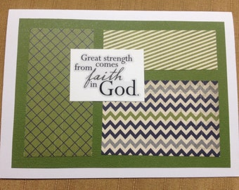 Inspirational notecard--great strength comes from faith in God