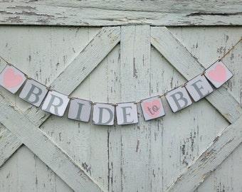 Bride to Be wedding banner, wedding shower decoration, bridal shower
