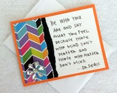Be Who You Are Dr. Seuss Handwritten Inspirational Quote Blank Card with envelope