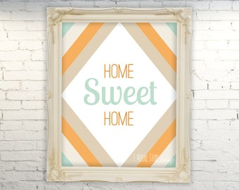 50% OFF Home Sweet Home-Mint and Orange- Instant Download Digital Art Print- Home Decor