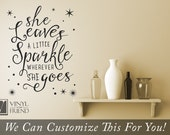 She leaves a little sparkle wherever she goes vinyl decal lettering wall decor word quote for your home 2471
