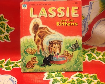 Vintage Whitman Tell A Tale children's book- Lassie and the Kittens