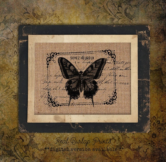 Burlap Print | French Be Happy | Butterfly | vintage Script | #0025