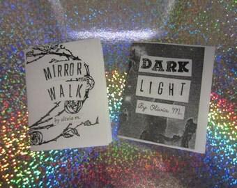Two Micro Zines: DarkLIGHT and Mirror Walk